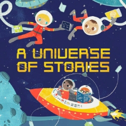"Cartoon astronauts flying in space holding books.  Text reads ""A universe of stories"""